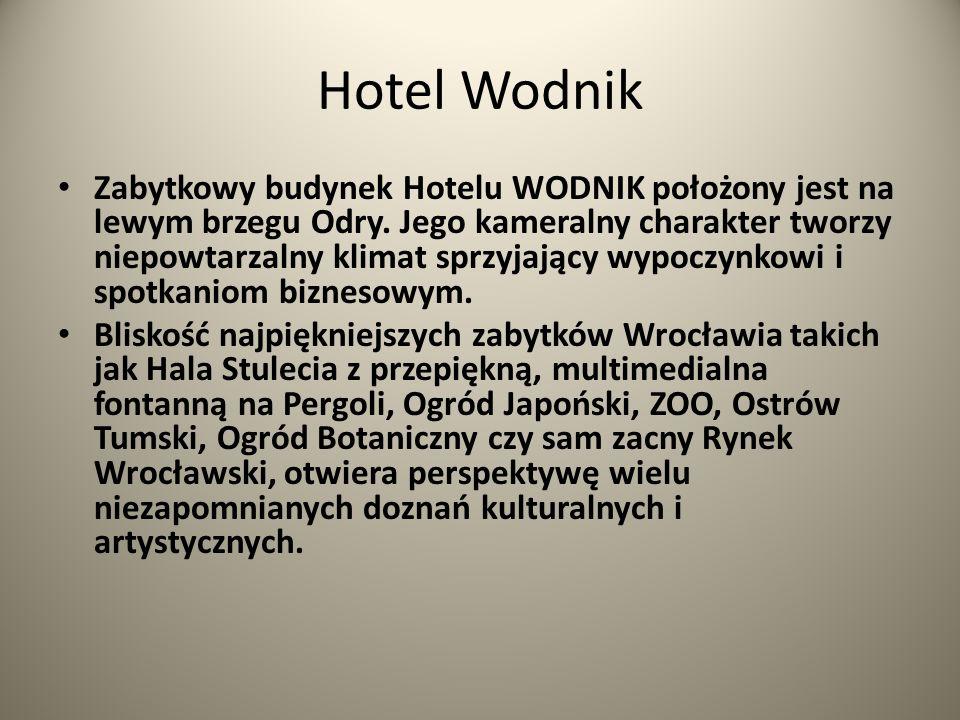Hotel Wodnik Zabytkowy budynek Hotelu WODNIK położony jest na lewym brzegu Odry. Jego kameralny charakter tworzy niepowtarzalny klimat sprzyjający wyp