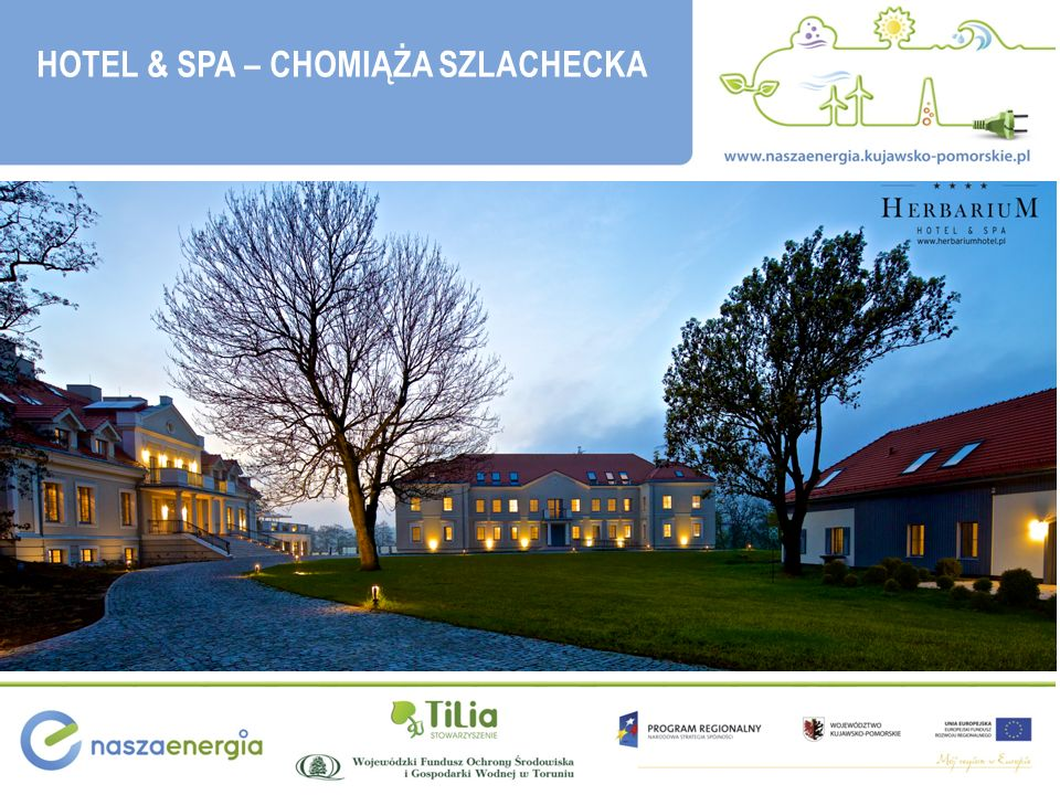 HOTEL & SPA – CHOMIĄŻA SZLACHECKA
