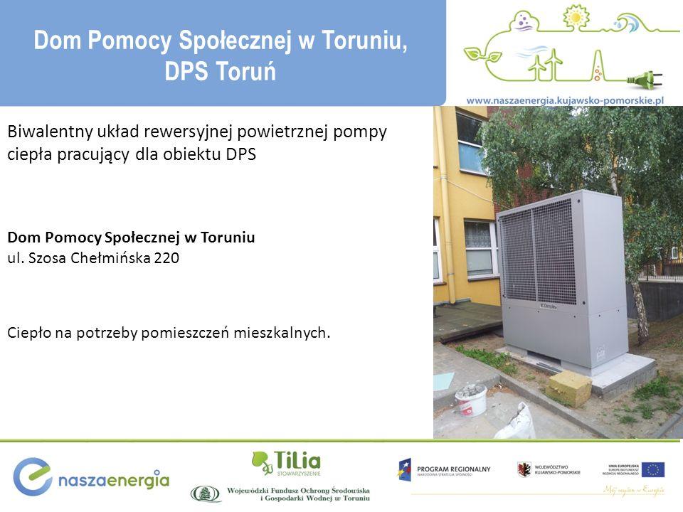 Biwalentny układ rewersyjnej powietrznej pompy ciepła pracujący dla obiektu DPS Dom Pomocy Społecznej w Toruniu ul.