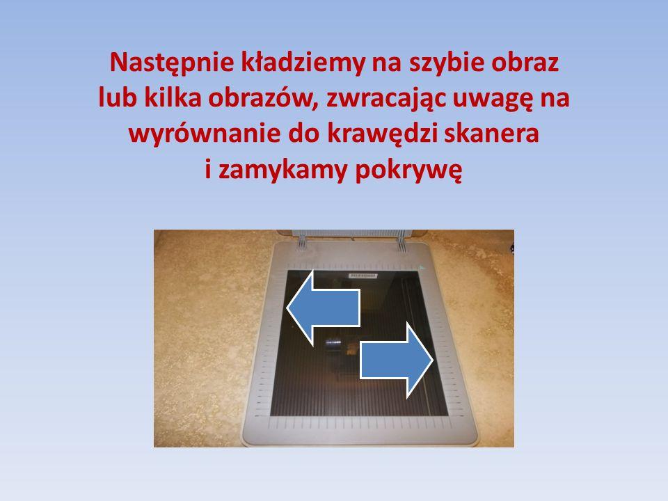 Następnie kładziemy na szybie obraz lub kilka obrazów, zwracając uwagę na wyrównanie do krawędzi skanera i zamykamy pokrywę