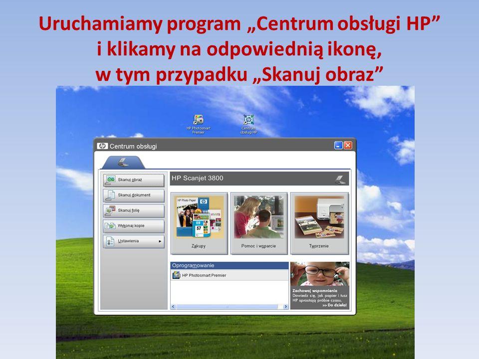 """Uruchamiamy program """"Centrum obsługi HP"""" i klikamy na odpowiednią ikonę, w tym przypadku """"Skanuj obraz"""""""