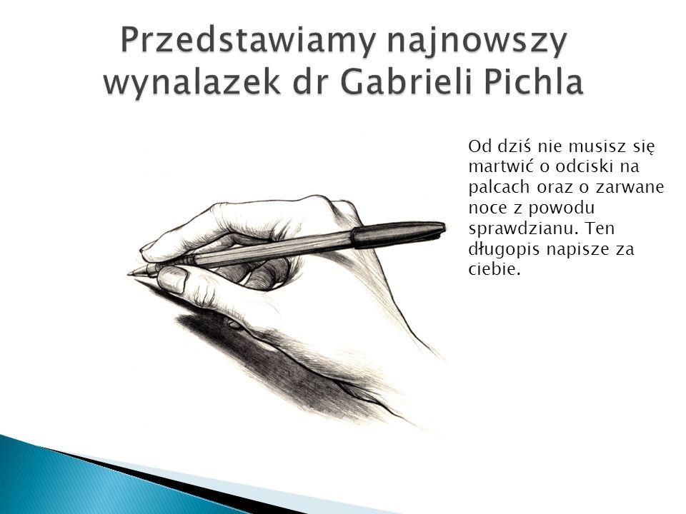 Od dziś nie musisz się martwić o odciski na palcach oraz o zarwane noce z powodu sprawdzianu. Ten długopis napisze za ciebie.