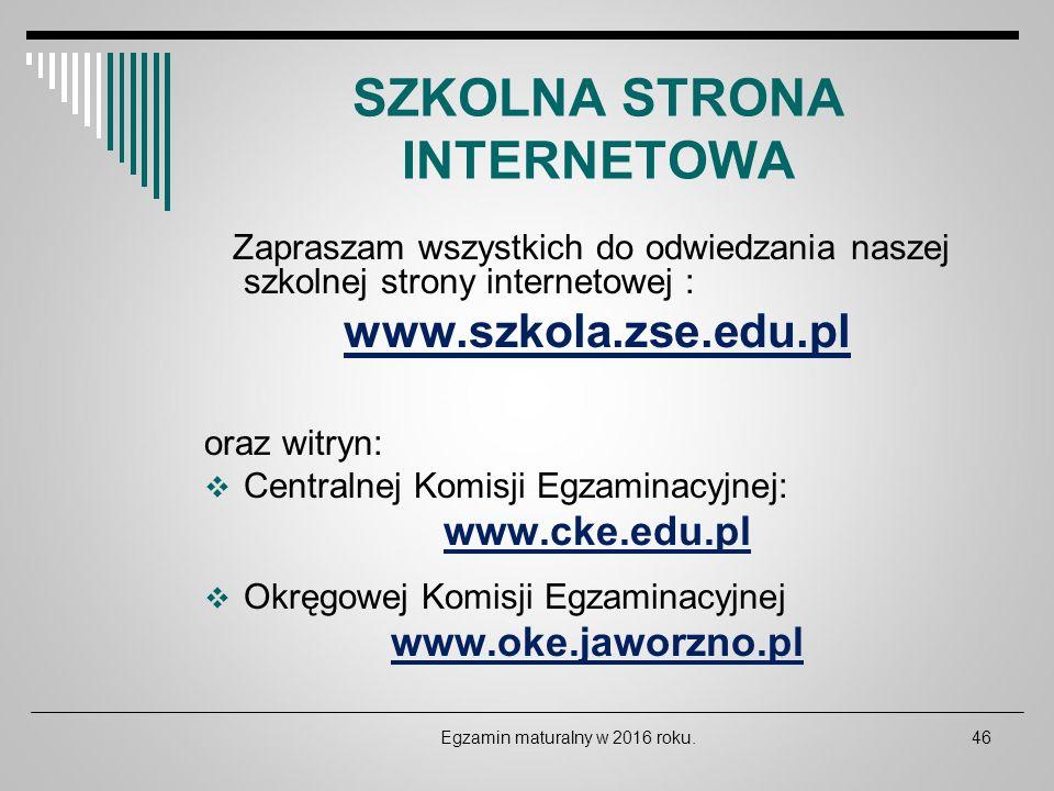 SZKOLNA STRONA INTERNETOWA Zapraszam wszystkich do odwiedzania naszej szkolnej strony internetowej : www.szkola.zse.edu.pl oraz witryn:  Centralnej K