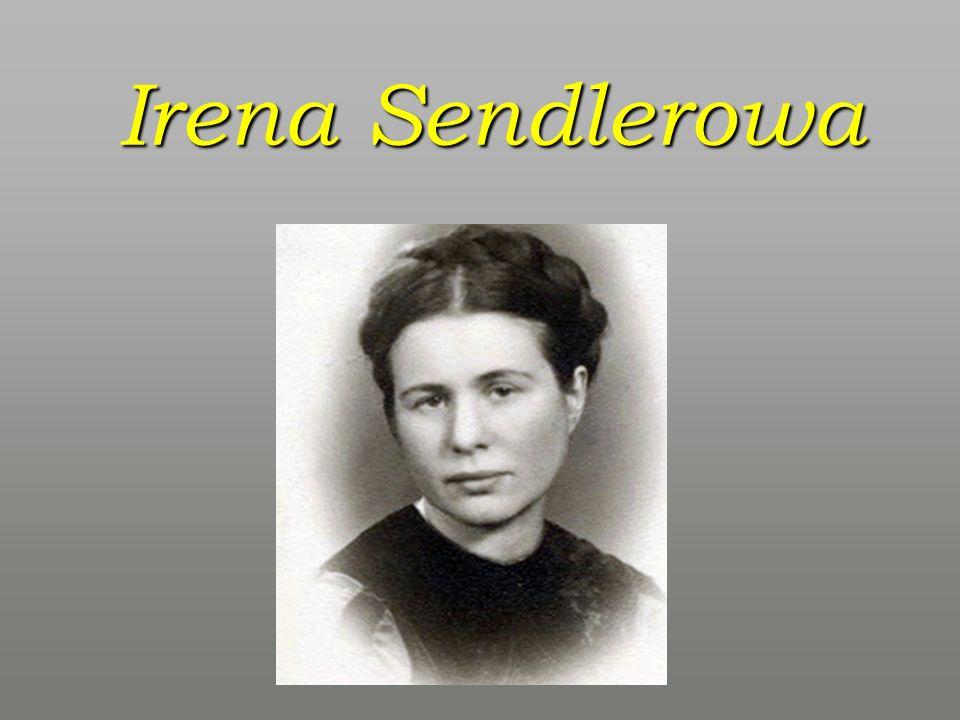 Biografia Irena Stanisława Sendler, z domu Krzyżanowska (1910-2008).