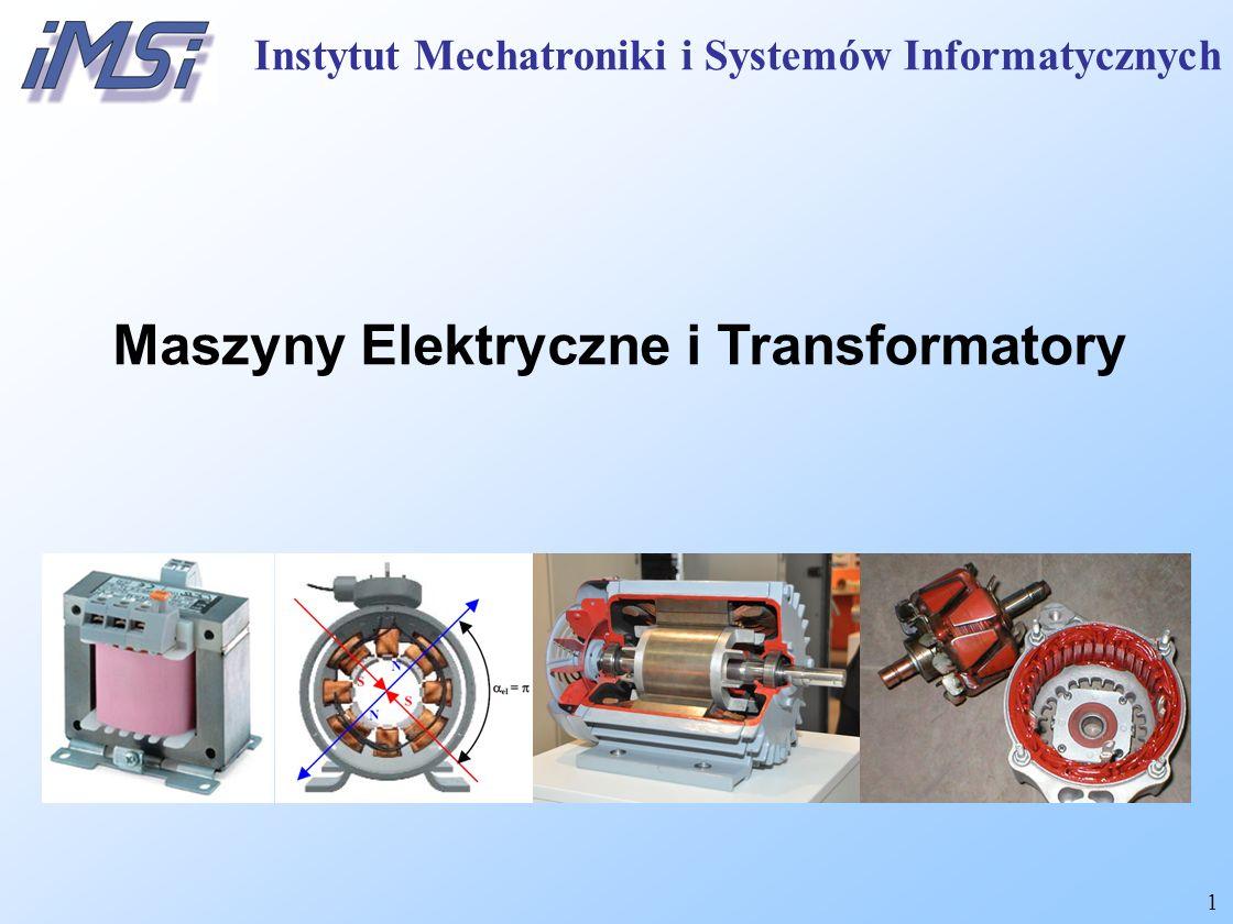 12 Rzeczywisty transformator trójfazowy Przekładnia napięciowa: Równanie mocy: stąd stosunek prądów przewodowych: Instytut Mechatroniki i Systemów Informatycznych