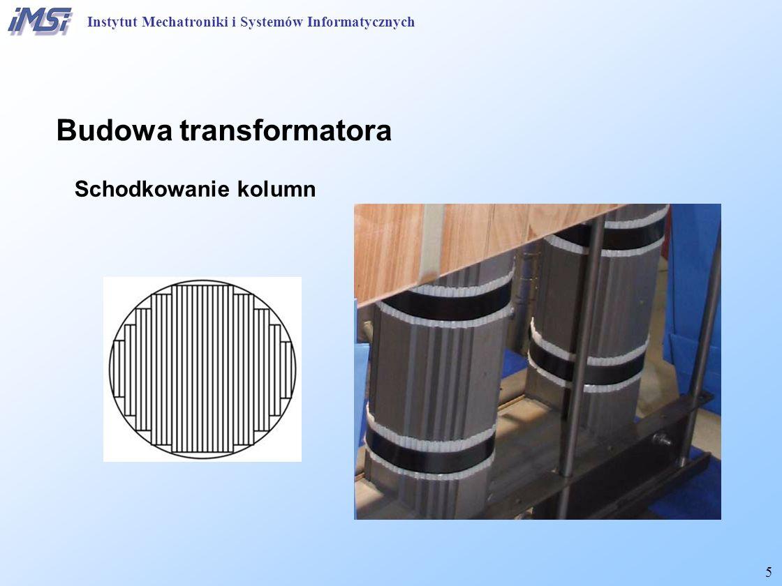 16 Transformator Próba stanu jałowego Instytut Mechatroniki i Systemów Informatycznych