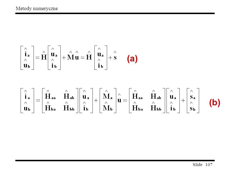 Slide 107 Metody numeryczne (a) (b)