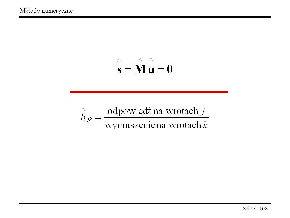 Slide 108 Metody numeryczne