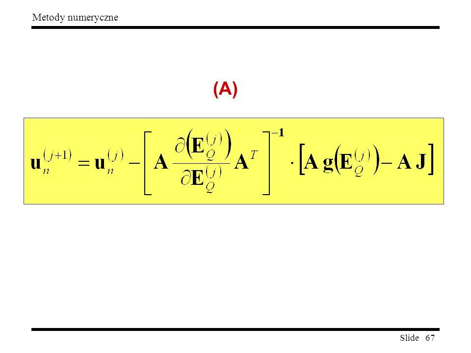 Slide 67 Metody numeryczne (A)