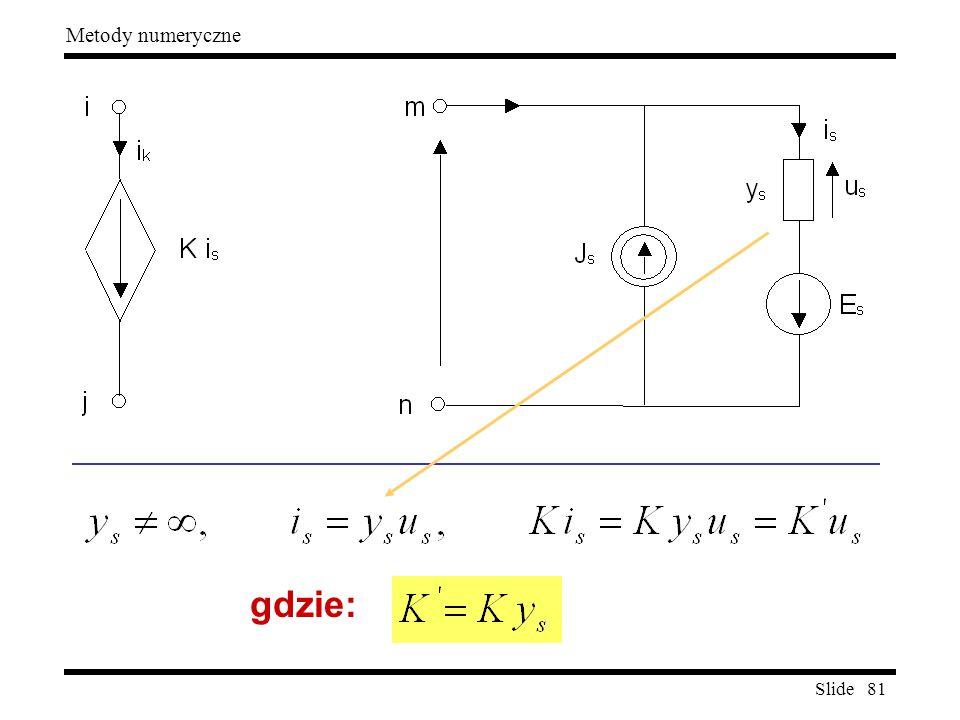 Slide 81 Metody numeryczne gdzie: