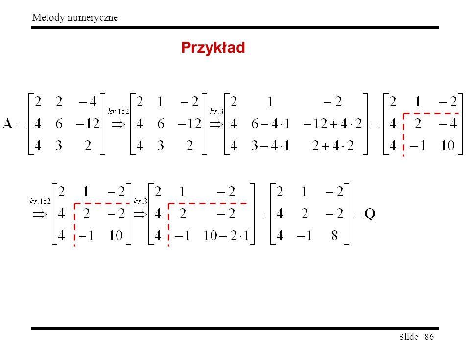Slide 86 Metody numeryczne Przykład