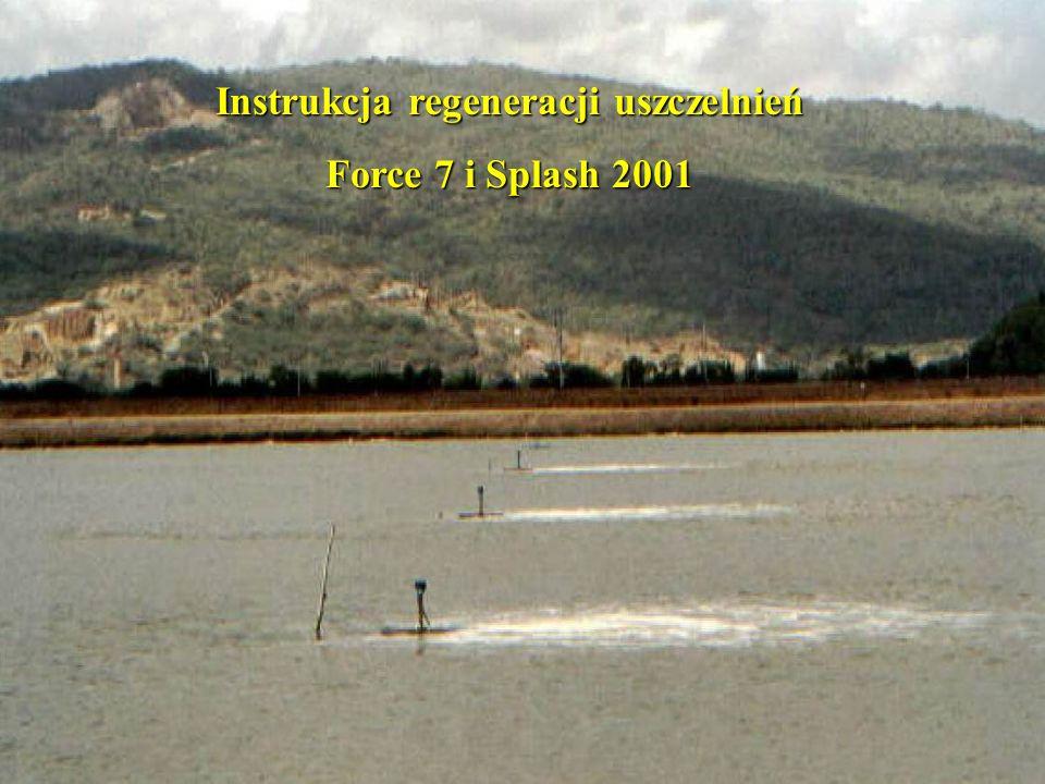 Instrukcja regeneracji uszczelnień Force 7 i Splash 2001
