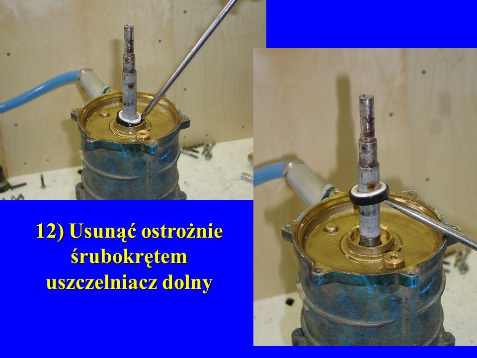 12) Usunąć ostrożnie śrubokrętem uszczelniacz dolny