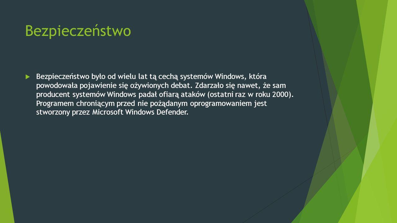 Bezpieczeństwo  Bezpieczeństwo było od wielu lat tą cechą systemów Windows, która powodowała pojawienie się ożywionych debat.