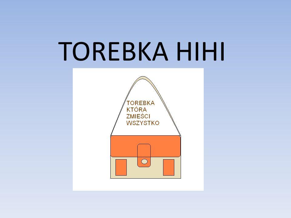 TOREBKA HIHI