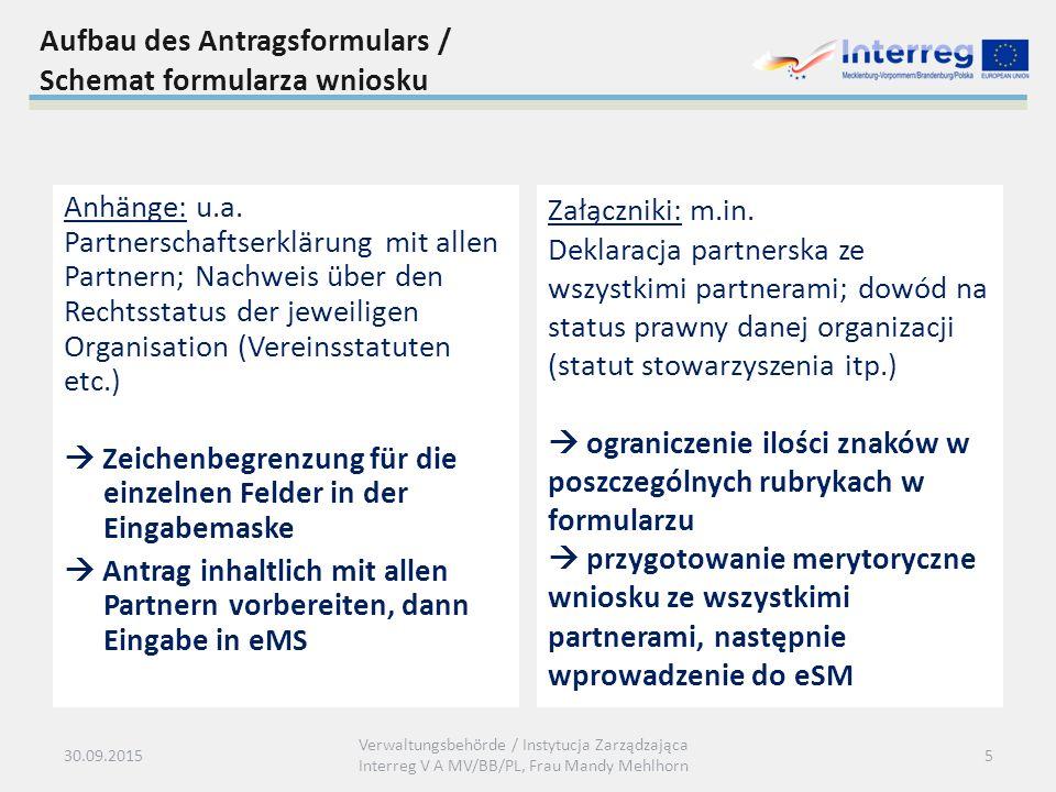 Aufbau des Antragsformulars / Schemat formularza wniosku Anhänge: u.a.