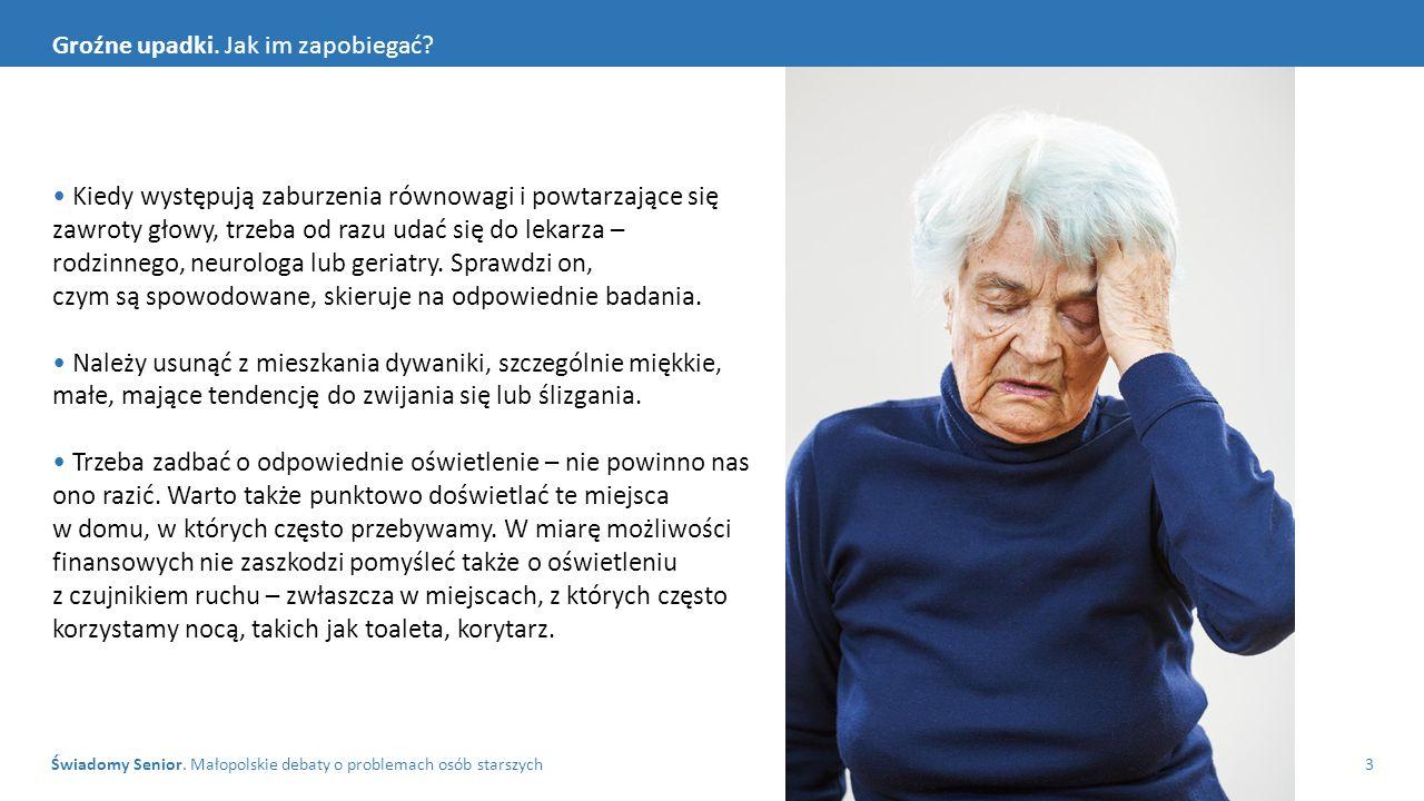 Świadomy Senior. Małopolskie debaty o problemach osób starszych3 Groźne upadki.