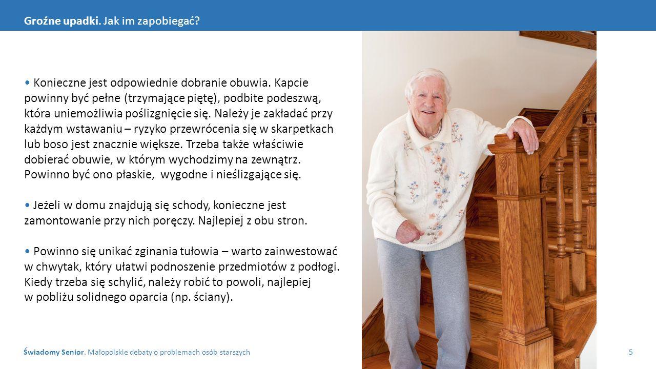 Świadomy Senior. Małopolskie debaty o problemach osób starszych5 Groźne upadki.