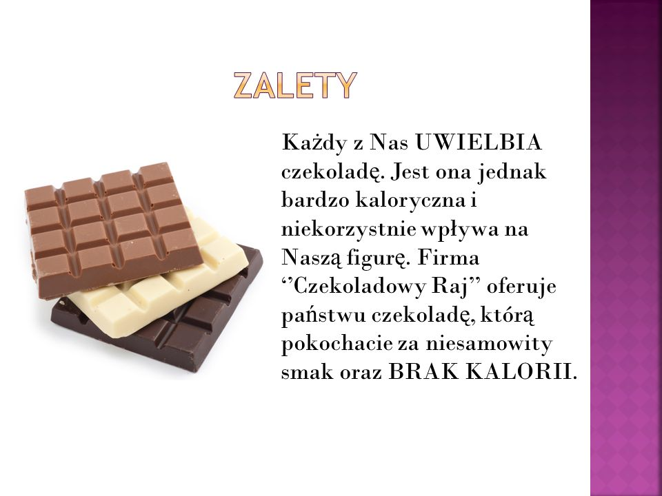 Ka ż dy z Nas UWIELBIA czekolad ę.