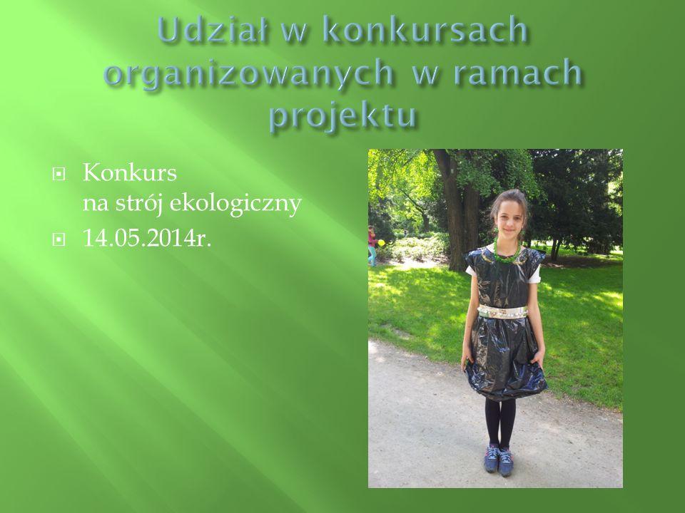  Konkurs na strój ekologiczny  14.05.2014r.