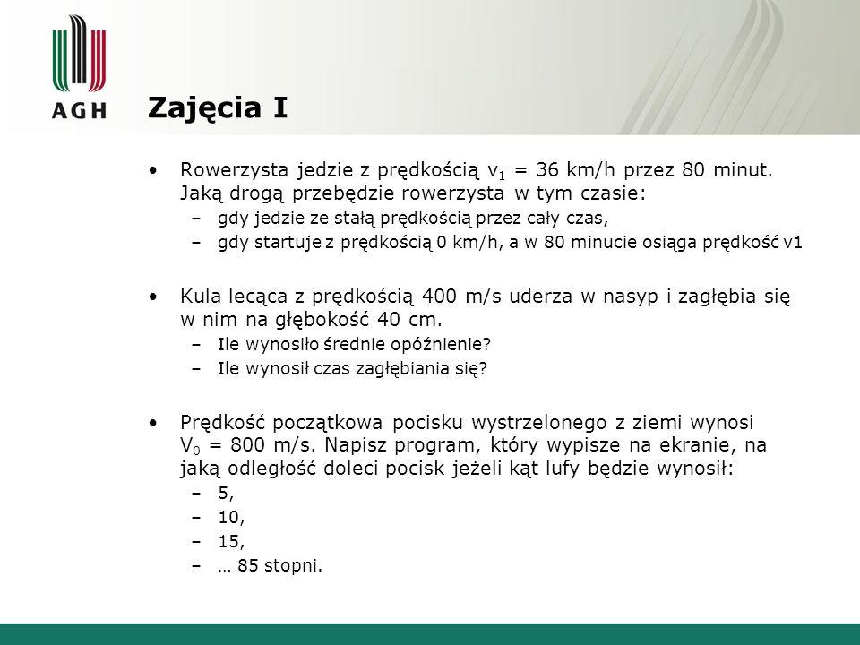 Zajęcia I Rowerzysta jedzie z prędkością v 1 = 36 km/h przez 80 minut.