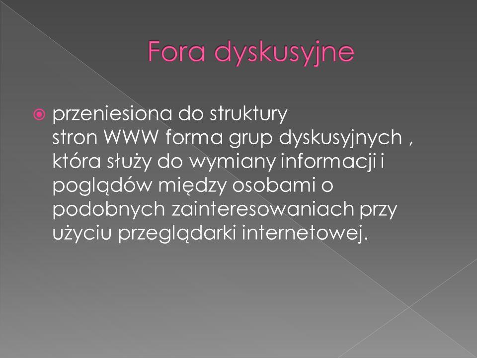  przeniesiona do struktury stron WWW forma grup dyskusyjnych, która służy do wymiany informacji i poglądów między osobami o podobnych zainteresowania