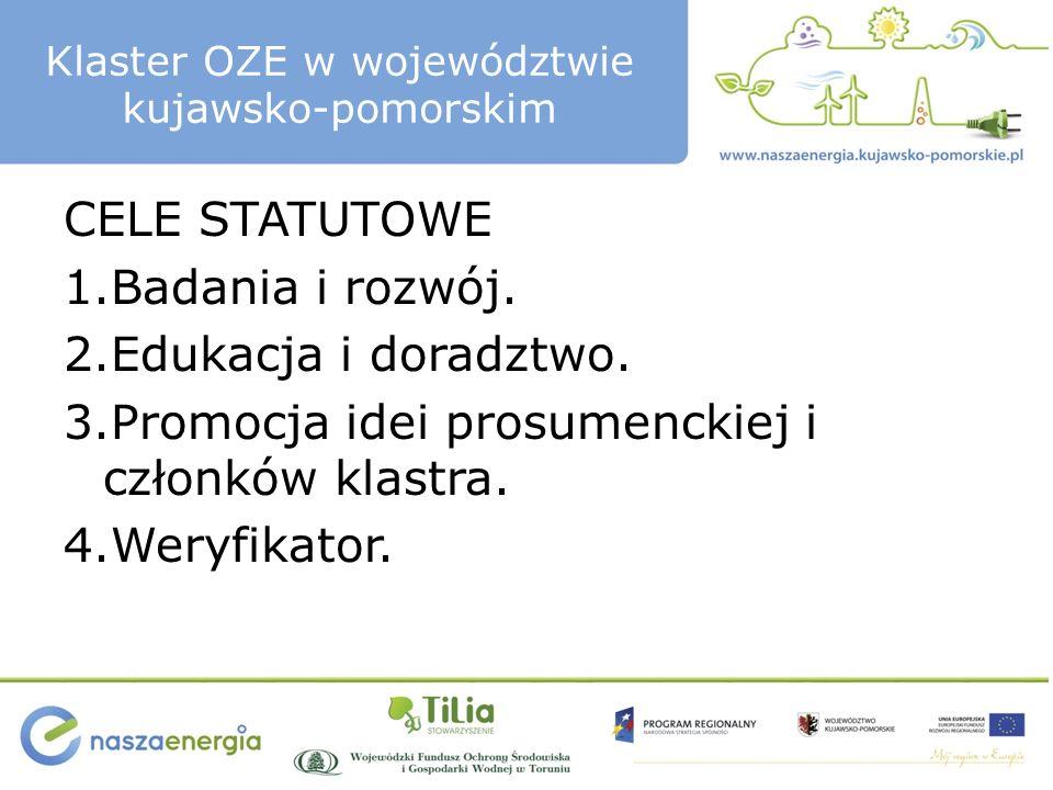 Klaster OZE w województwie kujawsko-pomorskim CELE STATUTOWE 1.Badania i rozwój.
