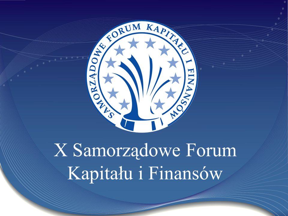X Samorządowe Forum Kapitału i Finansów