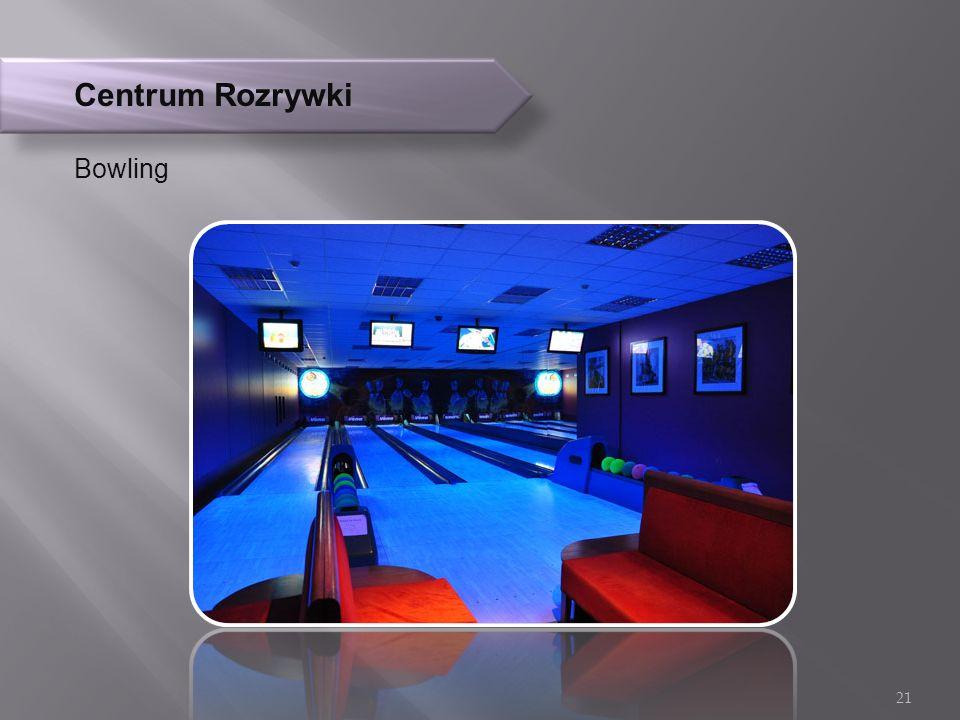 Centrum Rozrywki Bowling 21