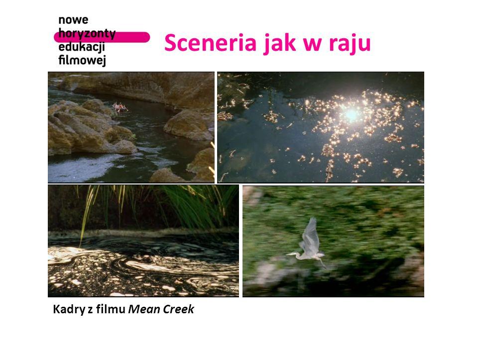 Sceneria jak w raju Kadry z filmu Mean Creek