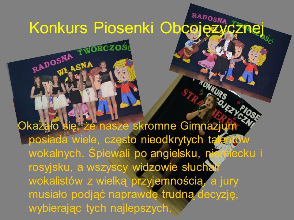 Konkurs Piosenki Obcojęzycznej Okazało się, że nasze skromne Gimnazjum posiada wiele, często nieodkrytych talentów wokalnych.
