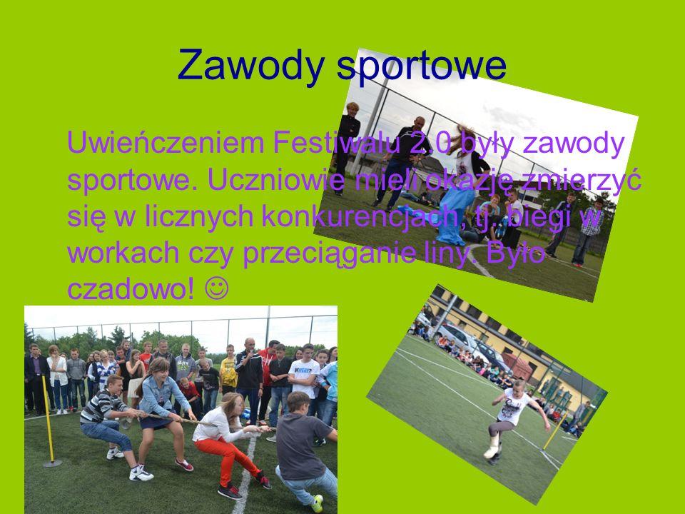 Zawody sportowe Uwieńczeniem Festiwalu 2.0 były zawody sportowe.