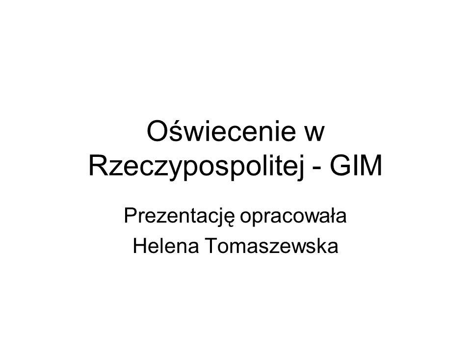 Oświecenie w Rzeczypospolitej - GIM Prezentację opracowała Helena Tomaszewska