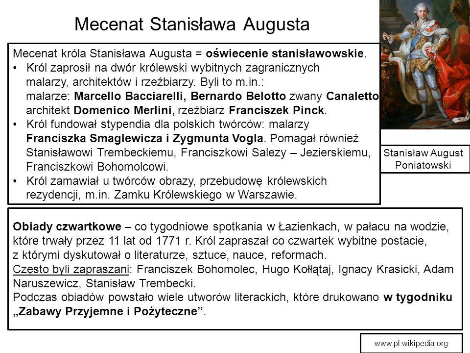 Mecenat Stanisława Augusta Obiady czwartkowe – co tygodniowe spotkania w Łazienkach, w pałacu na wodzie, które trwały przez 11 lat od 1771 r. Król zap
