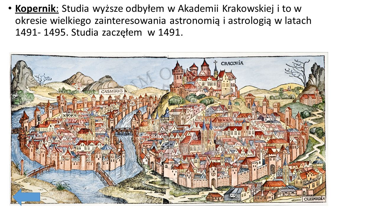 1.Copernicus: My father was a rich merchant from Cracow, the capital of Poland at this time. Mother, Barbara was from the famous family of Waczenrode.
