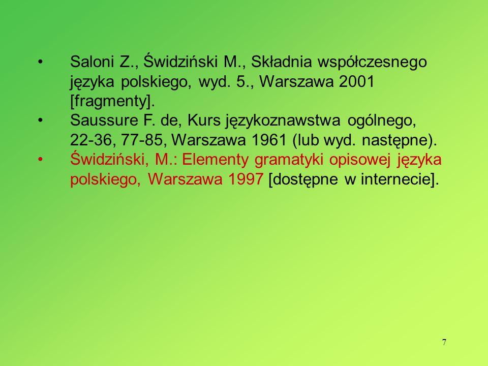 7 Saloni Z., Świdziński M., Składnia współczesnego języka polskiego, wyd.