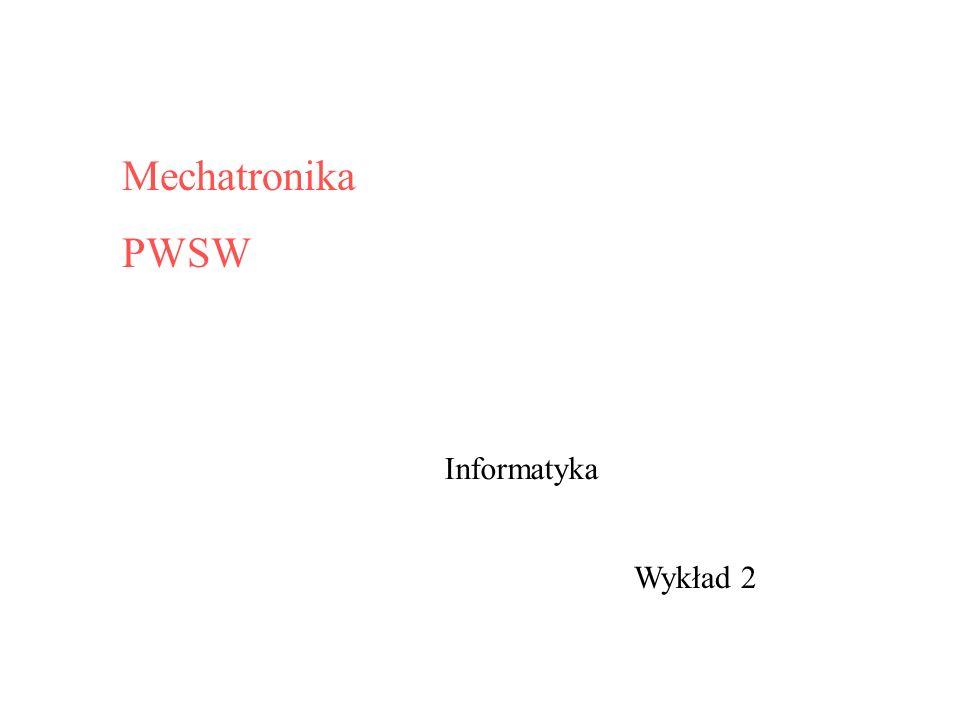 Wykład 2 Mechatronika PWSW Informatyka