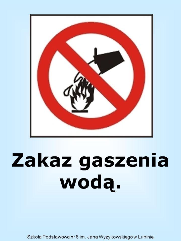Zakaz gaszenia wodą.