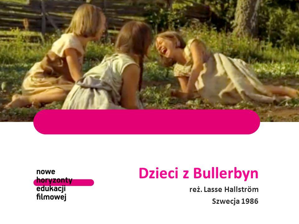 Dzieci z Bullerbyn reż. Lasse Hallström Szwecja 1986