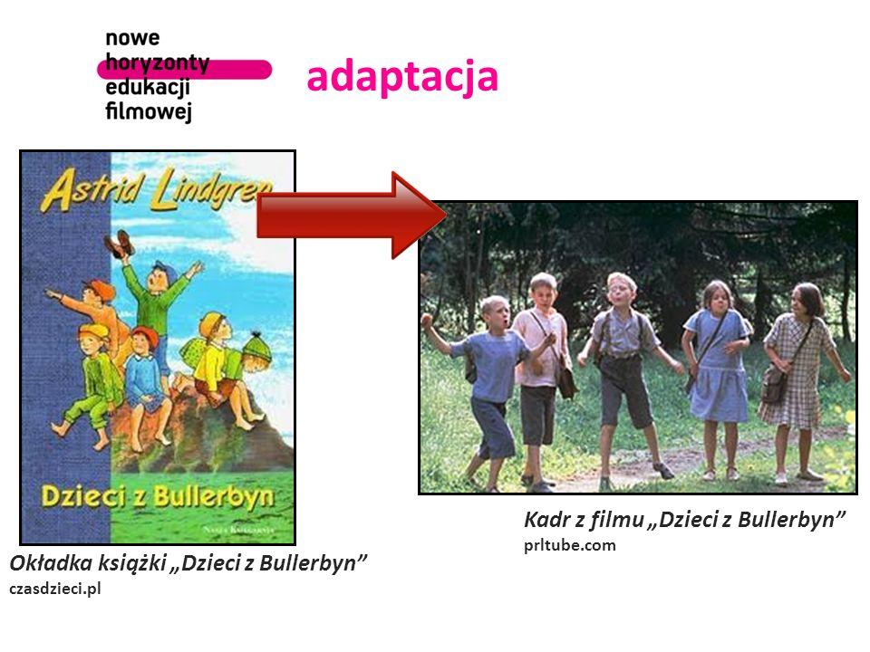 """adaptacja Okładka książki """"Dzieci z Bullerbyn czasdzieci.pl Kadr z filmu """"Dzieci z Bullerbyn prltube.com"""