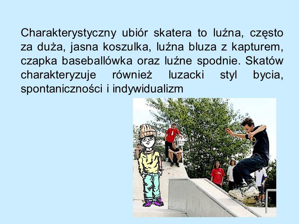 Skaterzy to bardzo aktywne osoby lubiące spędzać czas na rolkach, rowerze lub deskorolce.