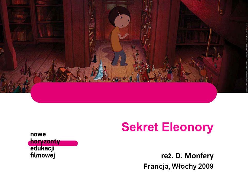 Sekret Eleonory reż. D. Monfery Francja, Włochy 2009