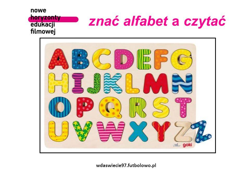znać alfabet a czytać wdaswiecie97.futbolowo.pl
