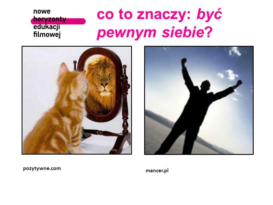 co to znaczy: być pewnym siebie pozytywne.com mancer.pl