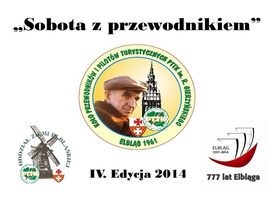"""""""Sobota z przewodnikiem"""" IV. Edycja 2014"""