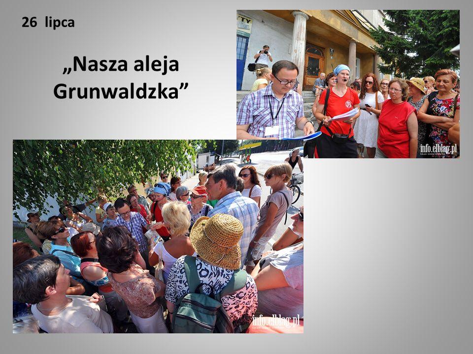 "26 lipca ""Nasza aleja Grunwaldzka"