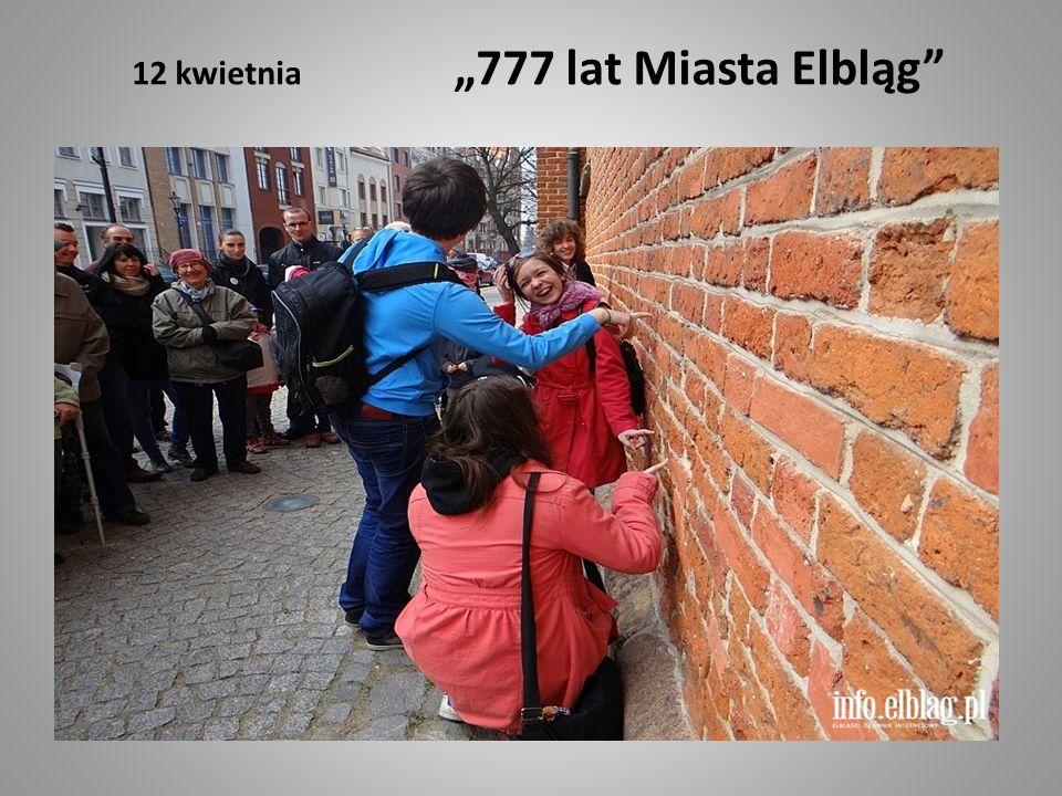 "12 kwietnia ""777 lat Miasta Elbląg"