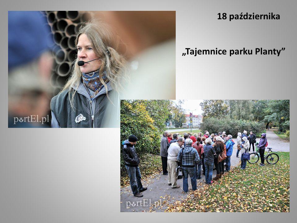"""18 października """"Tajemnice parku Planty"""""""