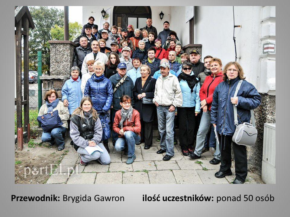 Przewodnik: Brygida Gawron ilość uczestników: ponad 50 osób