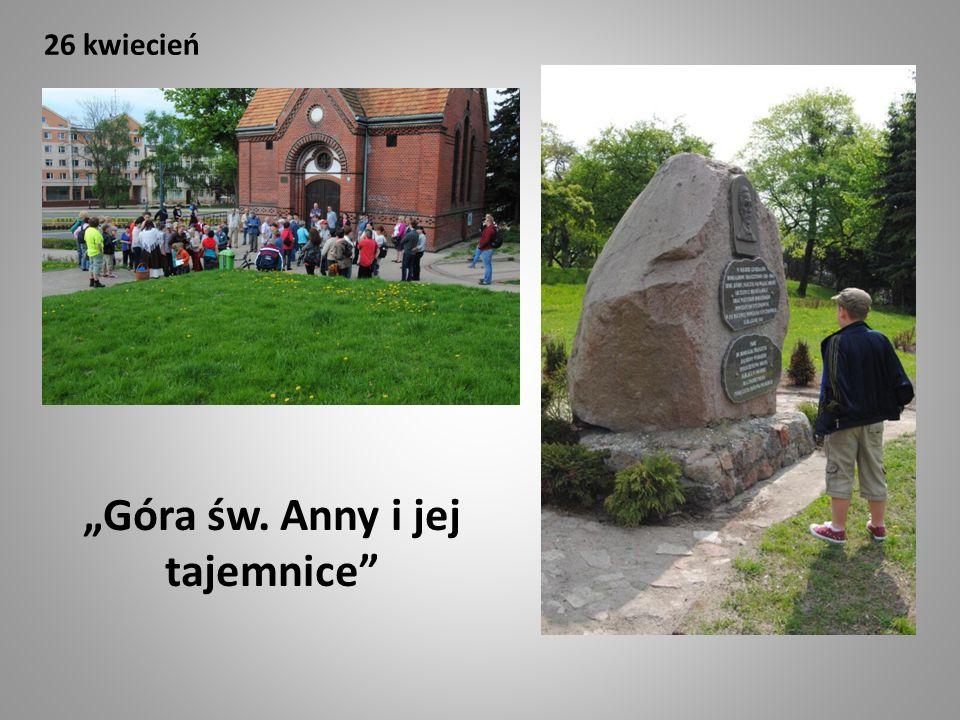 przewodnik: Alicja Gronek ilość uczestników: ponad 80 osób 26 kwiecień